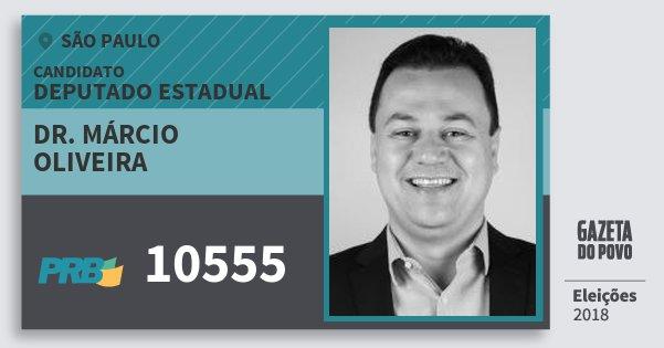 Santinho Dr. Márcio Oliveira 10555 (PRB) Deputado Estadual | São Paulo | Eleições 2018