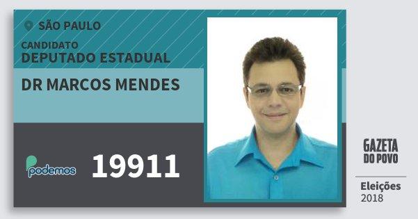 Santinho Dr Marcos Mendes 19911 (PODE) Deputado Estadual | São Paulo | Eleições 2018