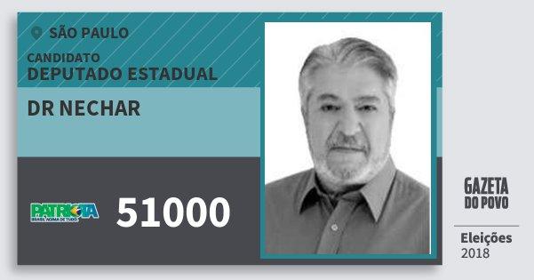 Santinho Dr Nechar 51000 (PATRI) Deputado Estadual | São Paulo | Eleições 2018