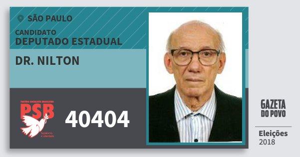 Santinho Dr. Nilton 40404 (PSB) Deputado Estadual | São Paulo | Eleições 2018