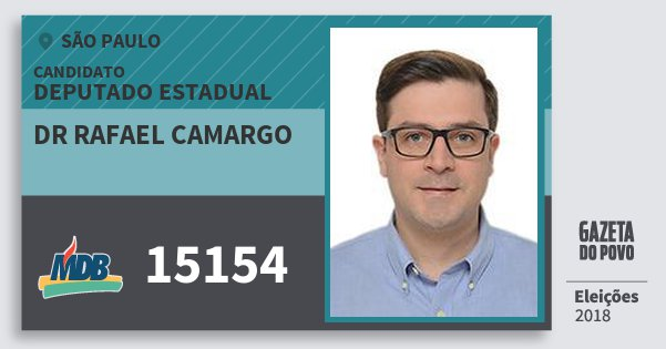 Santinho Dr Rafael Camargo 15154 (MDB) Deputado Estadual | São Paulo | Eleições 2018