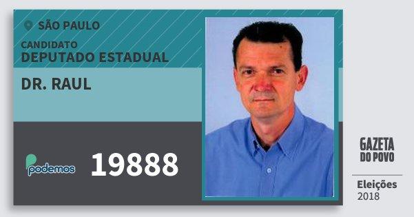 Santinho Dr. Raul 19888 (PODE) Deputado Estadual | São Paulo | Eleições 2018