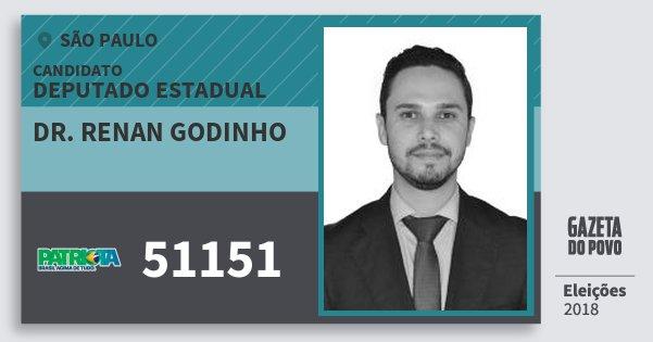 Santinho Dr. Renan Godinho 51151 (PATRI) Deputado Estadual | São Paulo | Eleições 2018