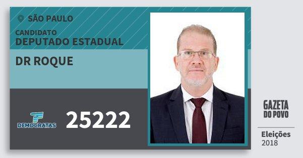Santinho Dr Roque 25222 (DEM) Deputado Estadual | São Paulo | Eleições 2018