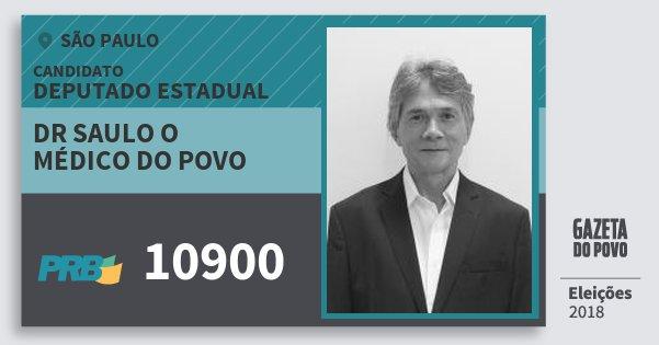 Santinho Dr Saulo O Médico do Povo 10900 (PRB) Deputado Estadual | São Paulo | Eleições 2018