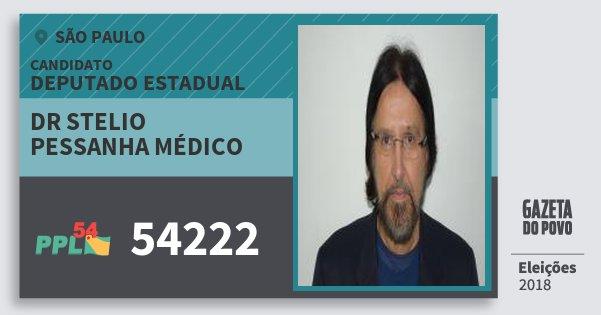 Santinho Dr Stelio Pessanha Médico 54222 (PPL) Deputado Estadual | São Paulo | Eleições 2018