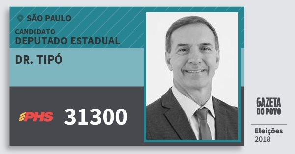 Santinho Dr. Tipó 31300 (PHS) Deputado Estadual | São Paulo | Eleições 2018