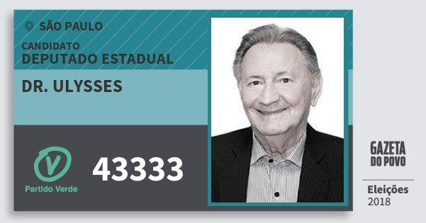 Santinho Dr. Ulysses 43333 (PV) Deputado Estadual | São Paulo | Eleições 2018