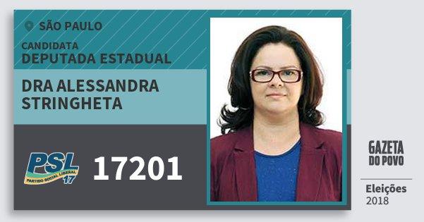 Santinho Dra Alessandra Stringheta 17201 (PSL) Deputada Estadual | São Paulo | Eleições 2018