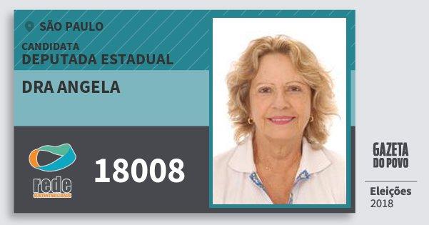 Santinho Dra Angela 18008 (REDE) Deputada Estadual | São Paulo | Eleições 2018