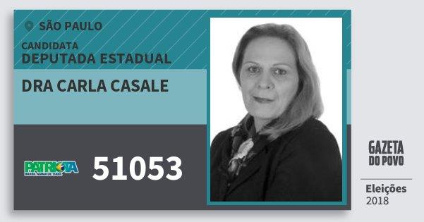 Santinho Dra Carla Casale 51053 (PATRI) Deputada Estadual | São Paulo | Eleições 2018