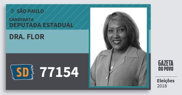 Santinho Dra. Flor 77154 (SOLIDARIEDADE) Deputada Estadual | São Paulo | Eleições 2018