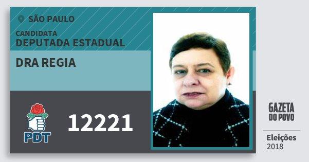 Santinho Dra Regia 12221 (PDT) Deputada Estadual | São Paulo | Eleições 2018