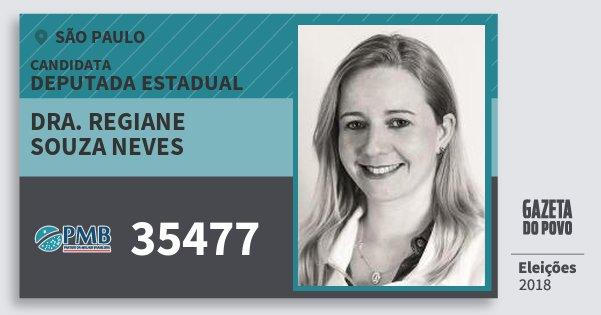 Santinho Dra. Regiane Souza Neves 35477 (PMB) Deputada Estadual | São Paulo | Eleições 2018