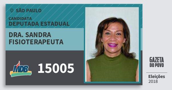 Santinho Dra. Sandra Fisioterapeuta 15005 (MDB) Deputada Estadual | São Paulo | Eleições 2018