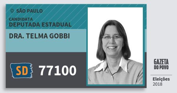Santinho Dra. Telma Gobbi 77100 (SOLIDARIEDADE) Deputada Estadual | São Paulo | Eleições 2018