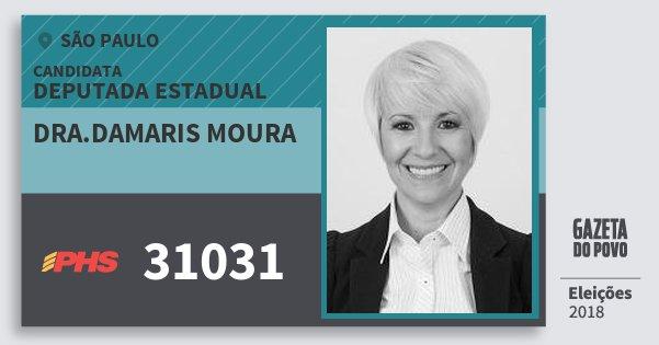 Santinho Dra.damaris Moura 31031 (PHS) Deputada Estadual | São Paulo | Eleições 2018