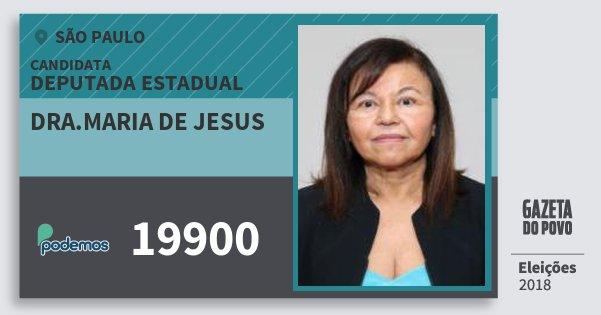 Santinho Dra.maria de Jesus 19900 (PODE) Deputada Estadual | São Paulo | Eleições 2018