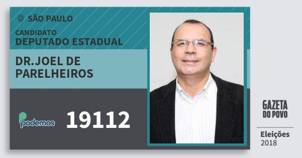 Santinho Dr.joel de Parelheiros 19112 (PODE) Deputado Estadual | São Paulo | Eleições 2018