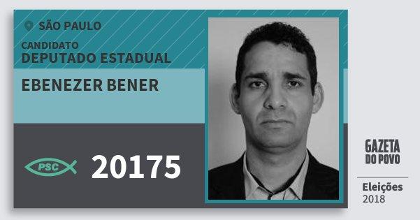 Santinho Ebenezer Bener 20175 (PSC) Deputado Estadual | São Paulo | Eleições 2018