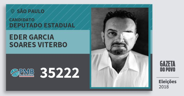 Santinho Eder Garcia Soares Viterbo 35222 (PMB) Deputado Estadual | São Paulo | Eleições 2018