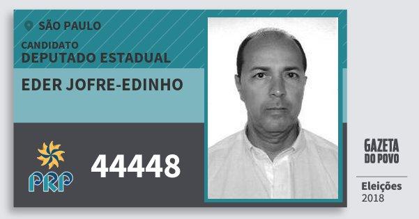 Santinho Eder Jofre-Edinho 44448 (PRP) Deputado Estadual | São Paulo | Eleições 2018