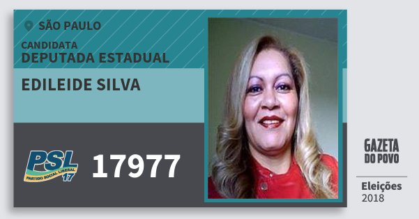 Santinho Edileide Silva 17977 (PSL) Deputada Estadual | São Paulo | Eleições 2018
