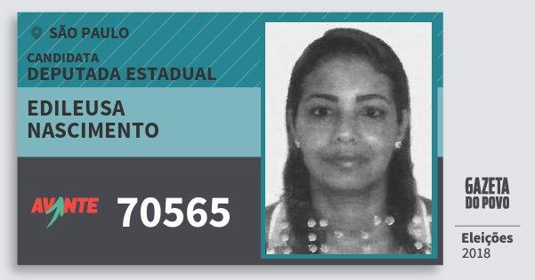 Santinho Edileusa Nascimento 70565 (AVANTE) Deputada Estadual | São Paulo | Eleições 2018