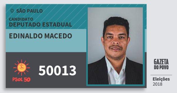 Santinho Edinaldo Macedo 50013 (PSOL) Deputado Estadual | São Paulo | Eleições 2018