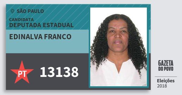 Santinho Edinalva Franco 13138 (PT) Deputada Estadual | São Paulo | Eleições 2018