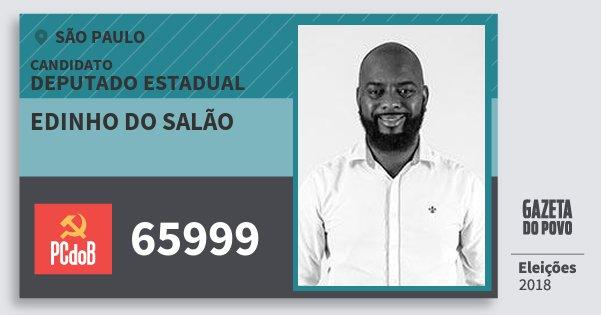Santinho Edinho do Salão 65999 (PC do B) Deputado Estadual | São Paulo | Eleições 2018
