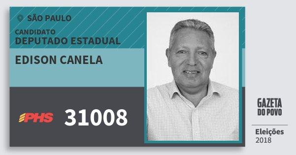 Santinho Edison Canela 31008 (PHS) Deputado Estadual | São Paulo | Eleições 2018