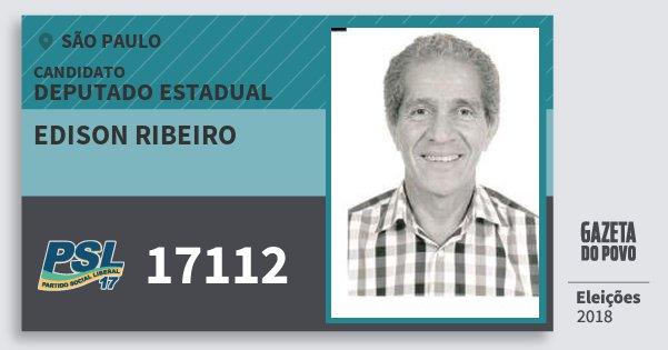 Santinho Edison Ribeiro 17112 (PSL) Deputado Estadual | São Paulo | Eleições 2018