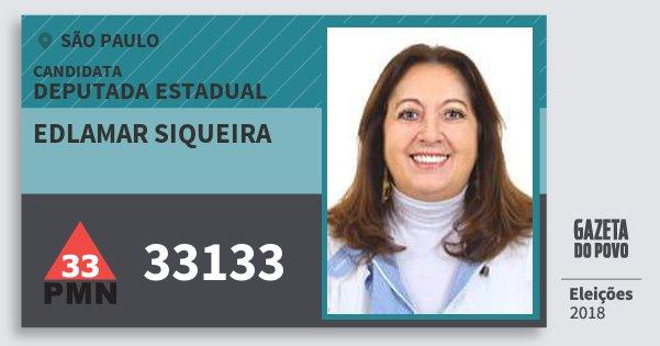 Santinho Edlamar Siqueira 33133 (PMN) Deputada Estadual | São Paulo | Eleições 2018