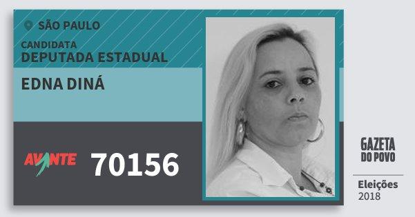 Santinho Edna Diná 70156 (AVANTE) Deputada Estadual | São Paulo | Eleições 2018