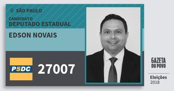 Santinho Edson Novais 27007 (DC) Deputado Estadual | São Paulo | Eleições 2018