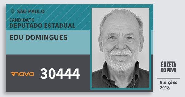 Santinho Edu Domingues 30444 (NOVO) Deputado Estadual | São Paulo | Eleições 2018