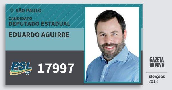Santinho Eduardo Aguirre 17997 (PSL) Deputado Estadual | São Paulo | Eleições 2018