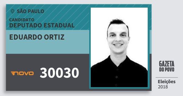 Santinho Eduardo Ortiz 30030 (NOVO) Deputado Estadual | São Paulo | Eleições 2018