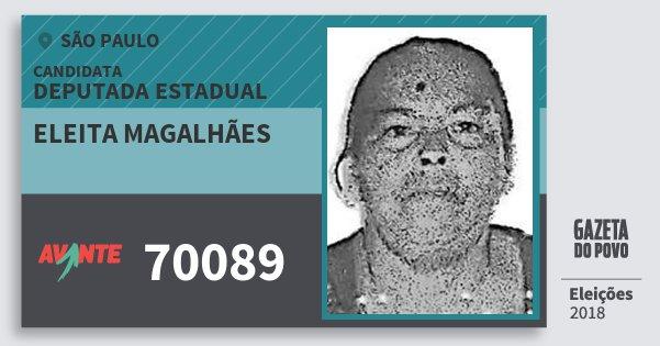 Santinho Eleita Magalhães 70089 (AVANTE) Deputada Estadual | São Paulo | Eleições 2018
