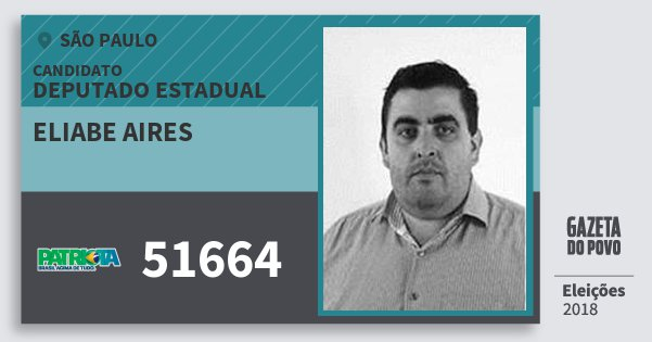 Santinho Eliabe Aires 51664 (PATRI) Deputado Estadual | São Paulo | Eleições 2018