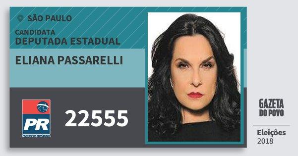 Santinho Eliana Passarelli 22555 (PR) Deputada Estadual   São Paulo   Eleições 2018