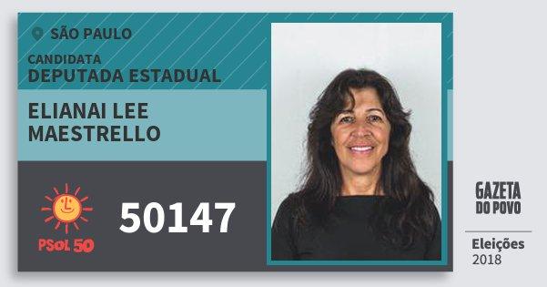 Santinho Elianai Lee Maestrello 50147 (PSOL) Deputada Estadual | São Paulo | Eleições 2018
