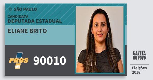 Santinho Eliane Brito 90010 (PROS) Deputada Estadual | São Paulo | Eleições 2018