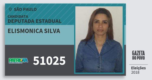 Santinho Elismonica Silva 51025 (PATRI) Deputada Estadual | São Paulo | Eleições 2018