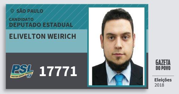 Santinho Elivelton Weirich 17771 (PSL) Deputado Estadual | São Paulo | Eleições 2018