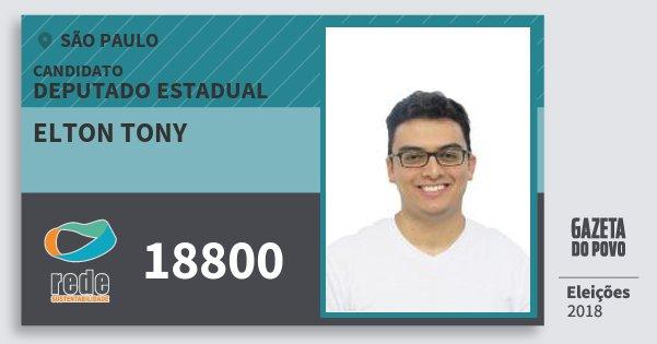 Santinho Elton Tony 18800 (REDE) Deputado Estadual | São Paulo | Eleições 2018