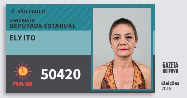 Santinho Ely Ito 50420 (PSOL) Deputada Estadual | São Paulo | Eleições 2018