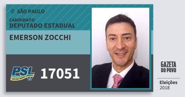 Santinho Emerson Zocchi 17051 (PSL) Deputado Estadual | São Paulo | Eleições 2018