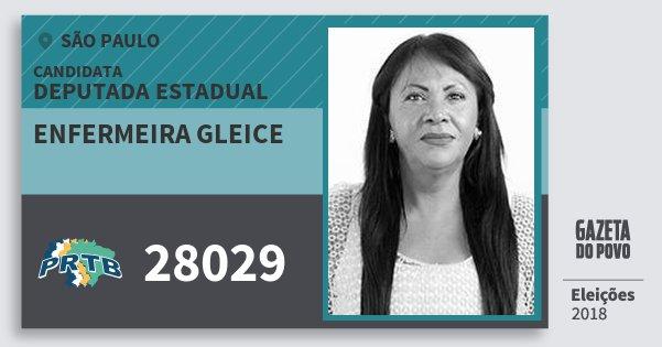 Santinho Enfermeira Gleice 28029 (PRTB) Deputada Estadual | São Paulo | Eleições 2018